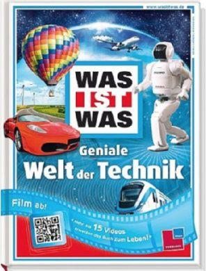 TESSLOFF, WAS IST WAS : Geniale Welt der Technik