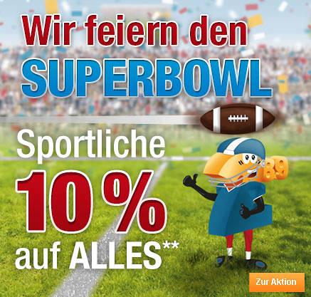 Wir feiern den SuperBowl Sportliche 10 % auf Alles