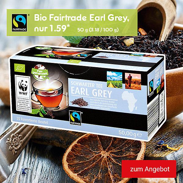 Fairtrade Bio Earl Grey-Tee, nur 1.59*