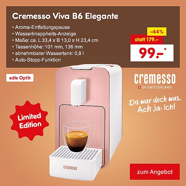 Cremesso Viva B6 Elegante Limited Edition, für nur 99.- €*