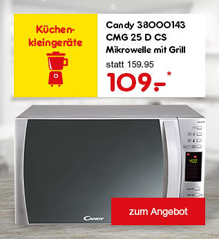 Candy Mikrowelle mit Grill nur 109.- €*
