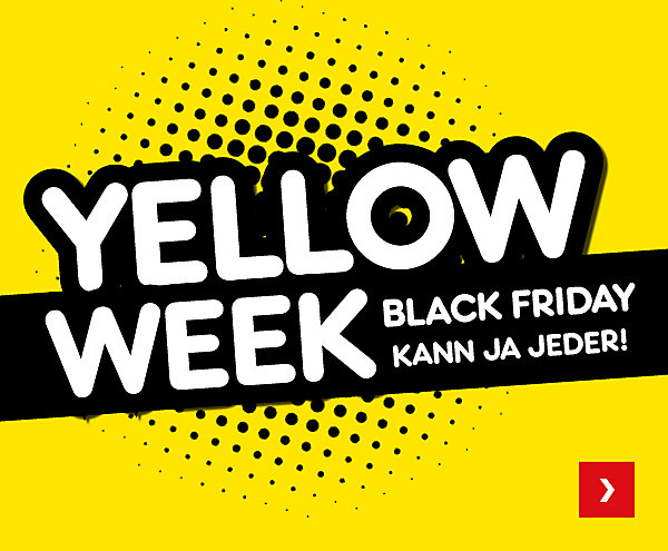 Yellow Week - Black Friday kann ja jeder!