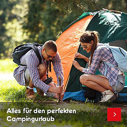 Camping & Outdoor - alles für den perfekten Campingurlaub