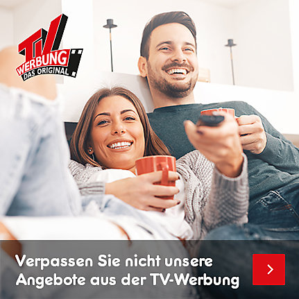 Verpassen Sie nicht unser Angebot aus der TV-Werbung