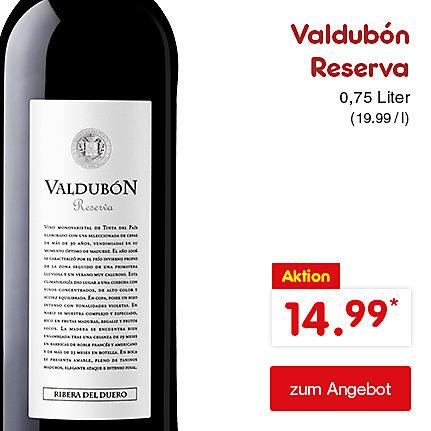 Valdubón Reserva 0,75 Liter (19.99 / l), für nur 14.99 €*