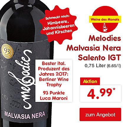 Unsere Weine des Monats - Melodies Malvasia Nera Salento IGT 0,75 Liter (6.65 / l), nur 4.99 €*