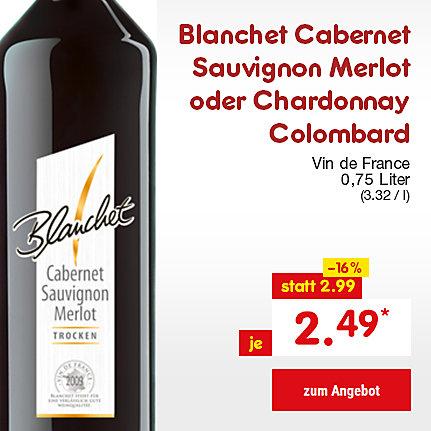 Blanchet Cabernet Savignon Merlot oder Chardonnay Combard, 0,75 Liter (3.32 / l), für nur 2.49 €*
