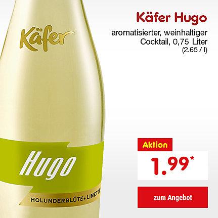 Käfer Hugo, 0,75 Liter (2.65 / l), für nur 1.99 €*