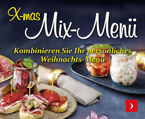 X-mas Mix-Menü – kombinieren Sie Ihr persönliches Weihnachts-Menü