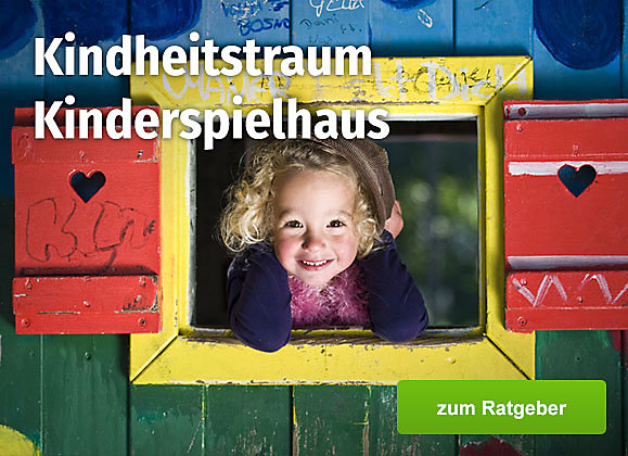 Ratgeberbeitrag: Kindheitstraum Kinderspielhaus