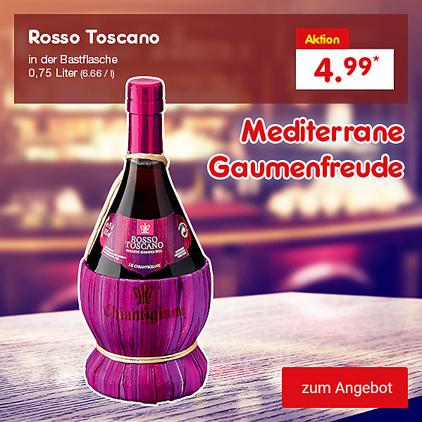 Rosso Toscano 0,75 Liter (6.65 / l), für nur 4.99 €*