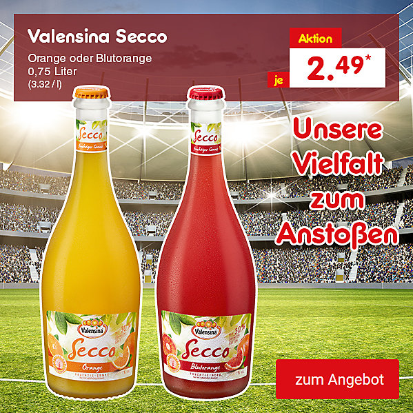 Valensina Secco Orange oder Blutorange 0,75 Liter (3.32 / l), für je nur 2.49 €*