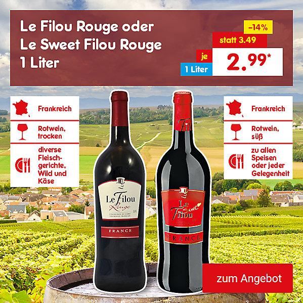 Le Filou Rouge oder Le Sweet Filou Rouge 1 Liter, für je nur 2.99 €*