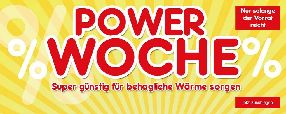 Power-Woche - super günstig für behagliche Wärme sorgen