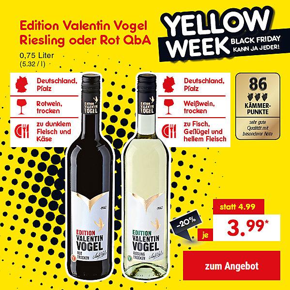 Edition Valentin Vogel Riesling oder Rot, 0,75 Liter (5.32 / l), für je nur 3.99 €*