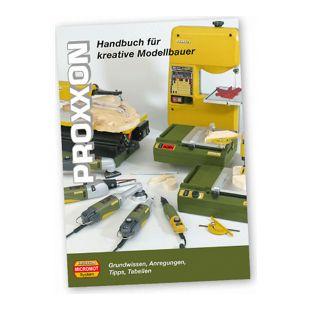 Proxxon Modellbauhandbuch vierfarbig 373 Seiten